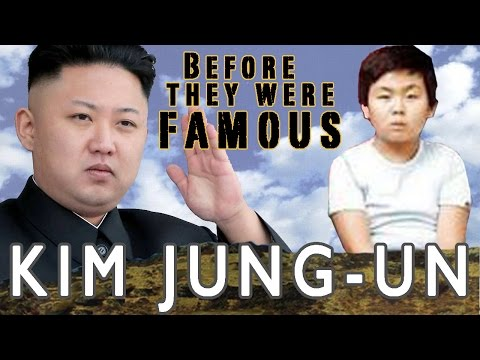 Kim Jong-un -  Before They Were Famous