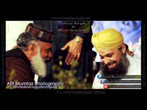 Hum Faqiron Ko Madine Ki Gali Audio Naat By  Muhammad Owais Raza Qadri Sb