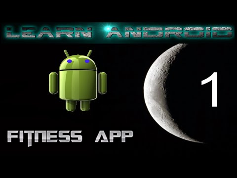 Learn Android. Fitness App #1. Introduction and Android Studio setup
