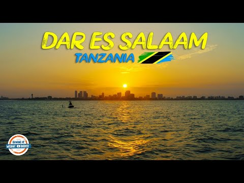 Discover Dar Es Salaam -  The fastest growing city in the world | 90+ Countries with 3 kids