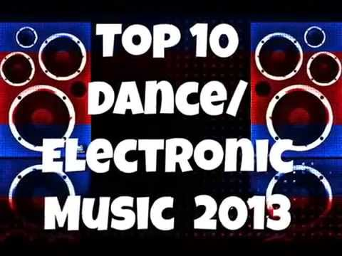 The Top 10 Electronic/ Dance Music (September 2013)