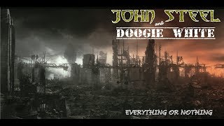 JOHN STEEL and DOOGIE WHITE - Behold the night