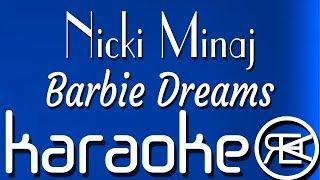 Nicki Minaj - Barbie Dreams | Karaoke | Lyrics | Instrumental