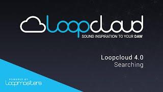Loopcloud 40 Tutorial - Searching For Samples and Loops