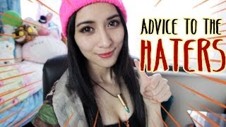 ADVICE TO THE HATERS!