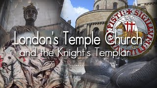 London's Temple Church and the Knights Templar