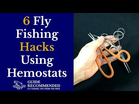 6 Fly Fishing Hacks Using Hemostats