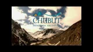 Conoce la provincia de Chubut - Patagonia Argentina