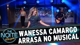 The Noite (04/04/16) - Wanessa Camargo arrasa em musical exclusivo