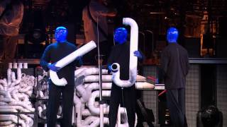 Blue Man Group How to Be a Megastar LIVE