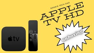 Apple TV HD 1080p unboxing and quick review