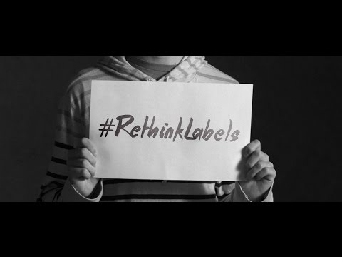 #RethinkLabels