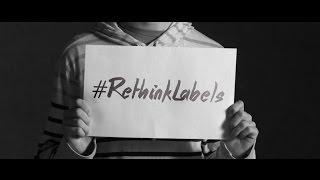 #RethinkLabels