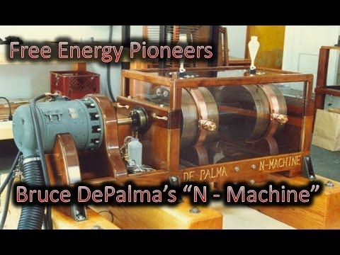 Bruce De Palma N-Machine Free Energy (Over Unity) Diaries Part 3