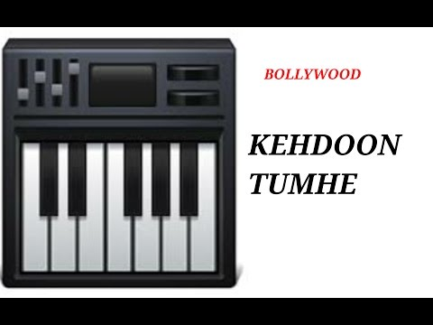 Kehdoon Tumhe Piano