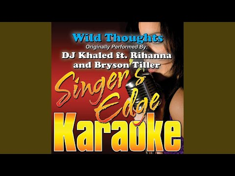 Wild Thoughts (Originally Performed by DJ Khaled, Rihanna & Bryson Tiller) (Instrumental)