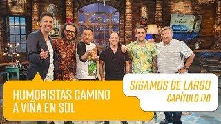 Capítulo 170: Humoristas camino a Viña en SDL   Sigamos de Largo 2019