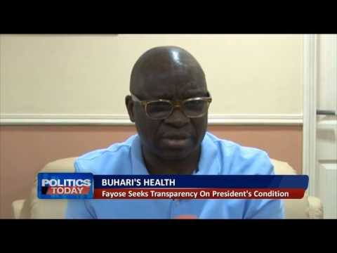 Fayose Seeks Transparency On President Buhari's Condition