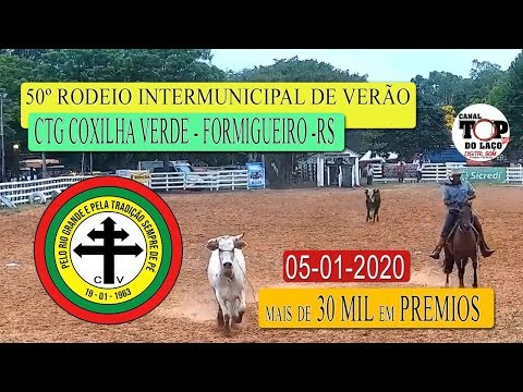 50º RODEIO CTG COXILHA VERDE - FORMIGUEIRO - RS - Ao vivo