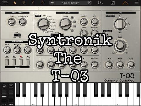 Syntronik FULL for the iPad The T-03 (Roland TB-303) Instrument Demo