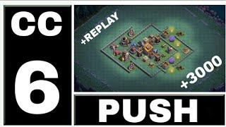 CLASH OF CLANS - LAYOUT CC6 PUSH + REPLAYS