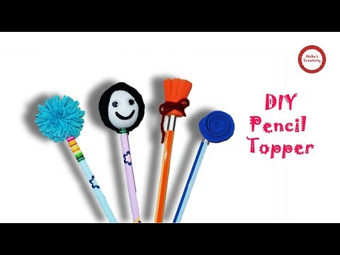 DIY Pencil Topper/ How to Make Pencil Toppers/ Easy Back to School supplies/ Craft Ideas for Kids