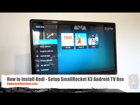 How to Install Kodi - Setup SmallRocket X3...