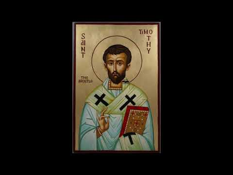 St. Timothy (Feast Day - 24 January)