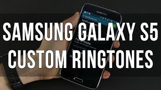 Samsung Galaxy S5 - add custom notification / ringtone sound