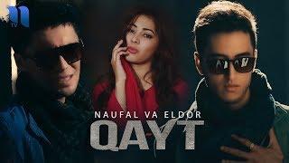 Naufal va Eldor - Qayt | Науфал ва Элдор - Кайт Resimi