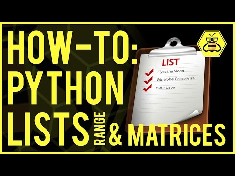 How-To: Python Lists, Range & Matrices