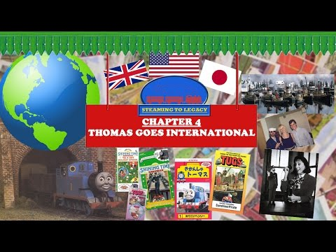 Steaming to Legacy - Thomas Goes International (Chapter 4)
