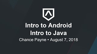 Lesson II - Intro to Java - Section 1 - Intro to Android