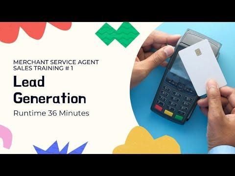 Merchant Service Agent Sales Training | Chapter 1 Lead Generation