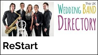 Pop / Rock Cover Wedding Band Hire London - ReStart (Promo 1)