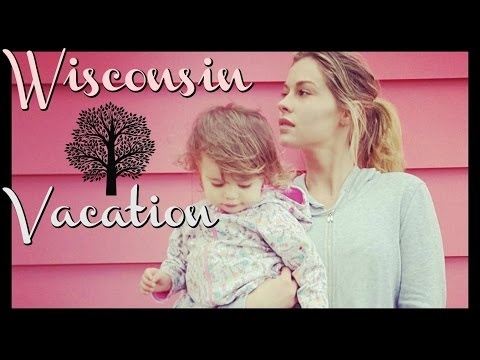 WISCONSIN VACATION