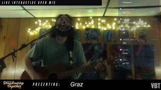 VBTLive Presents: Graz Live @ Open Mic #11