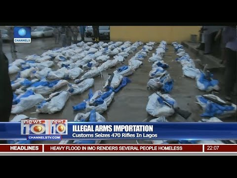 Customs Seizes 470 Rifles In Lagos Pt 1 | News@10 |