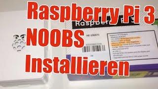 Raspberry Pi 3 - NOOBS auf SD Karte installieren - Tutorial