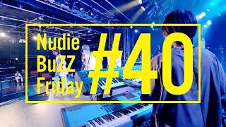 BuZZ / #40 Nudie BuZZ Friday