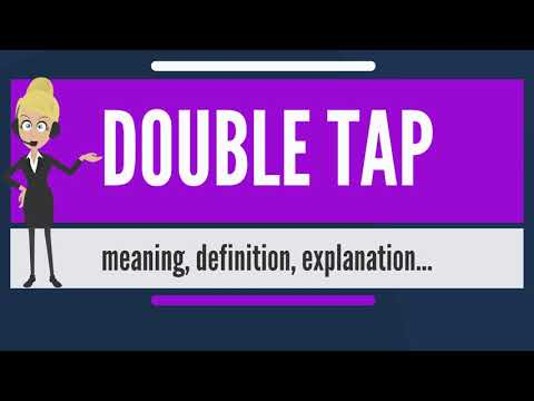 What is DOUBLE TAP? What does DOUBLE TAP mean' DOUBLE TAP meaning, definition & explanation