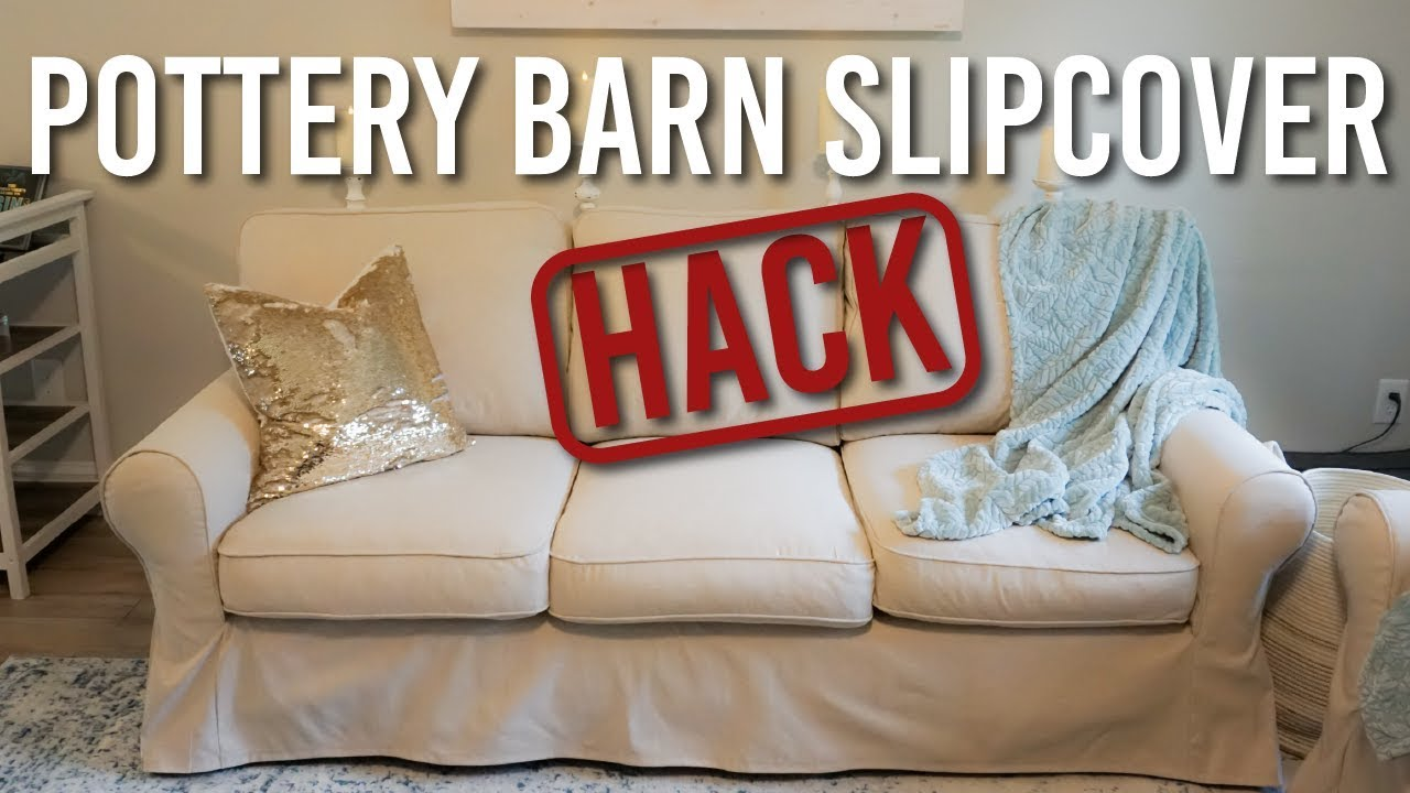 Using Inexpensive Ikea Slipcovers For My Pottery Barn Sofa