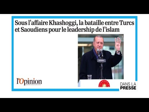 """Comment la Turquie instrumentalise l'affaire Khashoggi"""