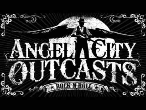Angel City Outcasts - Left For My Own