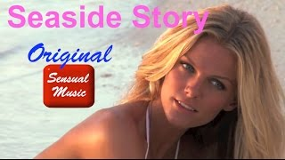 Sensual music instrumental for making love: Seaside Story (One Hour Sensual Music Video)