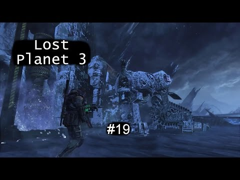 Lost Planet 3 PC Playthrough #19 : Begin the Drilling!