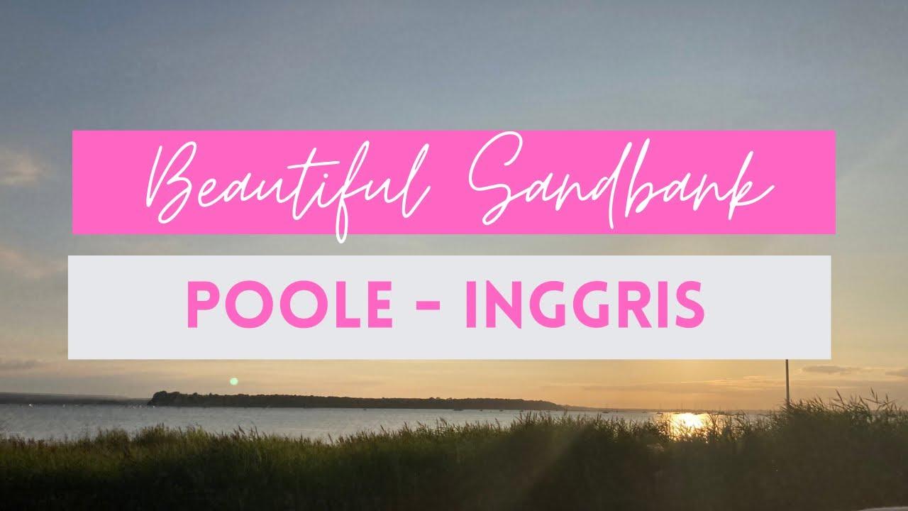 [Vlog] Beautiful Sandbank - Poole di Inggris