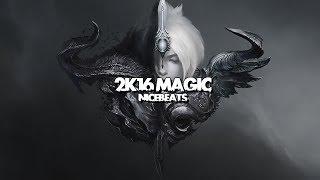 [Spécial] - Nightcore - 2K16 Magie (Animée) - (Paroles) - Dj Pyromanie