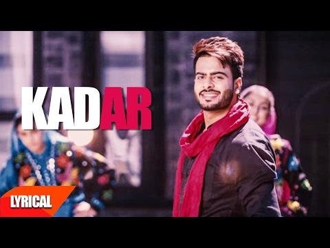 Kadar (Lyrical Video) | Mankirt Aulakh | Punjabi Lyrical Song | Speed Records