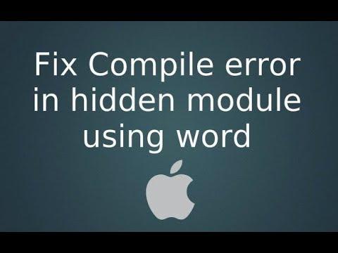 """How To Fix Error """"Compile Error In Hidden Module"""" On Word For Mac"""